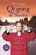Qi Gong de Shaolin: Energia en Movimiento [With DVD]
