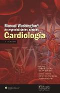 Manual Washington de Especialidades Clinicas. Cardiologia