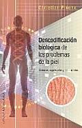 Descodificacion Biologica de Los Problemas de Piel