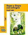 Sapo y Sepo Son Amigos Frog & Toad Are Friends
