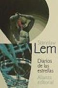 Diarios De Las Estrellas / Diaries Of The Stars by Stanislaw Lem