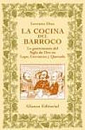 La Cocina Del Barroco / the Cuisine of the Baroque