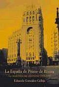 La Espana De Primo De Rivera / the Spain of Primo De Rivera