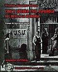 Cine Y Guerra Civil Espanola/ Film and Spanish Civil War