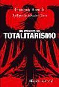 Los Origenes Del Totalitarismo/ the Origins of Totalitarianism