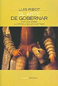 El Arte De Gobernar/ the Art of Governing
