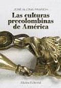Las Culturas Precolombinas De America / the Pre-columbian Cultures of America