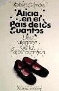Alicia En El Pais De Los Cuantos / Alice in Quantumland