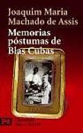 Memorias Postumas De Blas Cubas / the Posthumous Memoirs of Bras Cubas