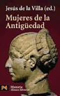 Mujeres De La Antiguedad / Women of Antiquity