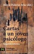 Cartas a Un Joven Psicologo / Letters To a Young Psychologist