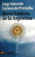 Breve Historia De La Argentina / Brief History of Argentina