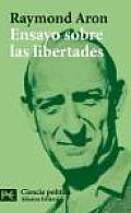 Ensayo Sobre Las Libertades / Essays of the Liberty