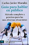 Guia Para Hablar En Publico/ Guide To Public Speaking