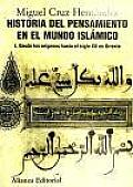 Historia Del Pensamiento En El Mundo Islamico / History of Thought in the Islamic World