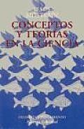 Conceptos y Teorias En La Ciencia