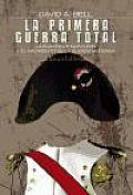 La primera guerra total / The First Total War