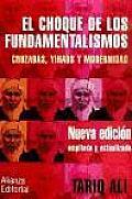 El Choque De Los Fundamentalismos / the Clash of Fundamentalisms