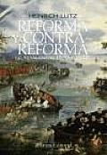 Reforma Y Contrarreforma / Reform and Counterreform