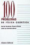 100 Problemas de Fisica Cuantica
