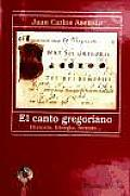 El Canto Gregoriano / the Gregorian Chant