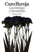 Las Brujas Y Su Mundo / Witches and Their World