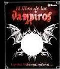 El Libro De Los Vampiros / the Vampire Book