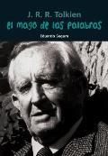 El Mago de Las Palabras: J. R. R. Tolkien (Biografia Joven)