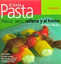 A Toda Pasta/ All Pasta