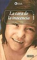 LA Cara De LA Inocencia / the Face of Innocence