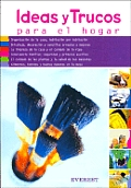 Ideas Y Trucos Para El Hogar / Practical Ideas for the Home