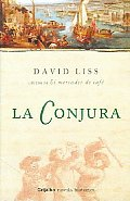 La Conjura / A Spectacle of...