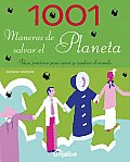 1001 Maneras De Salvar El Planeta / 1001 Ways You Can Save the Planet