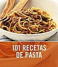 101 Recetas De Pasta/ 101 Pasta & Noodle Dishes