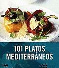 101 Platos Mediterraneos/ 101 Mediterranean Dishes