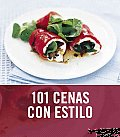 101 Cenas Con Estilo/ 101 Smart Suppers