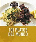 101 Platos Del Mundo / 101 Global Dishes