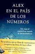 Alex En El Pais De Los Numeros / Alex's Adventures in Numberland