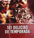 101 Delicias de temporada / 101 Seasonal Treats