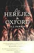 Los herejes de Oxford / Heresy