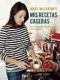 Mis Recetas Caseras / My Homemade Recipes