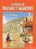 La Pesca de Trucha y Salmones
