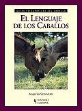 El Lenguaje De Los Caballos / Horse Talk