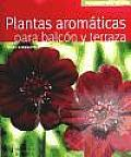 Plantas Aromaticas Para Balcon Y Terraza / Aromatic Plants for Balcony and Terrace