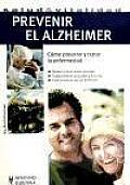 Prevenir El Alzheimer / Prevent Alzheimer's