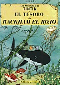 El Tesoro De Rackham El Rojo/ The Treasure of Rackham the Red