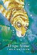 El Tigre De Mar Y Otros Cuentos Para Sonar / Bedtime Stories by Terry Jones
