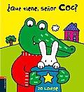 Que tiene el senor Coc?/ What...