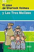 El Caso De Sherlock Holmes Y Las Tres Mellizas/ the Case of Sherlock Holmes and the Triplets
