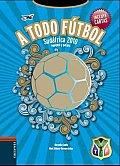 A Todo Futbol / Total Soccer